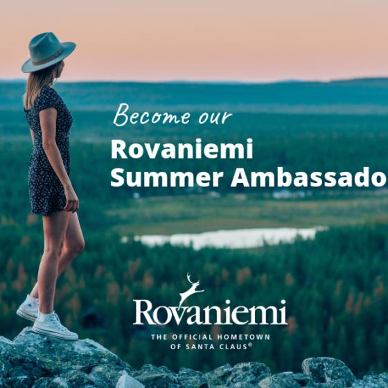 Visit Rovaniemi etsii Rovaniemen kesälähettiläitä Rovaniemi Summer Ambassador 2019 -kampanjaan
