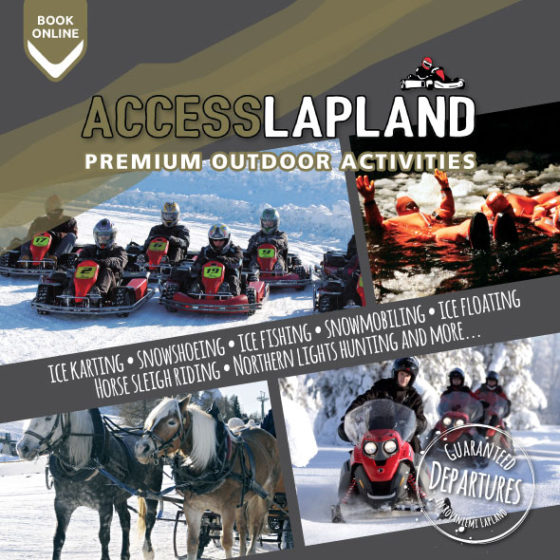 Access Lapland provides premium outdoor activities in Rovaniemi, the Official Hometown of Santa Claus